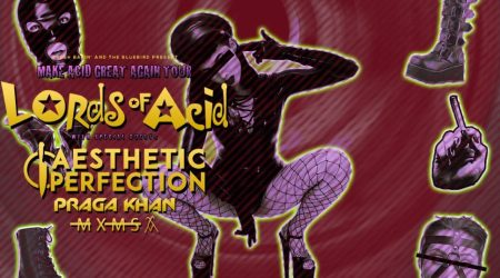 LORDS OF ACID MAKE ACID GREAT AGAIN TOUR AT THE BLUEBIRD
