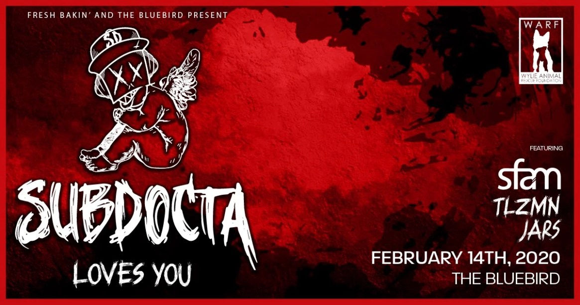 SubDocta Loves You at The Bluebird
