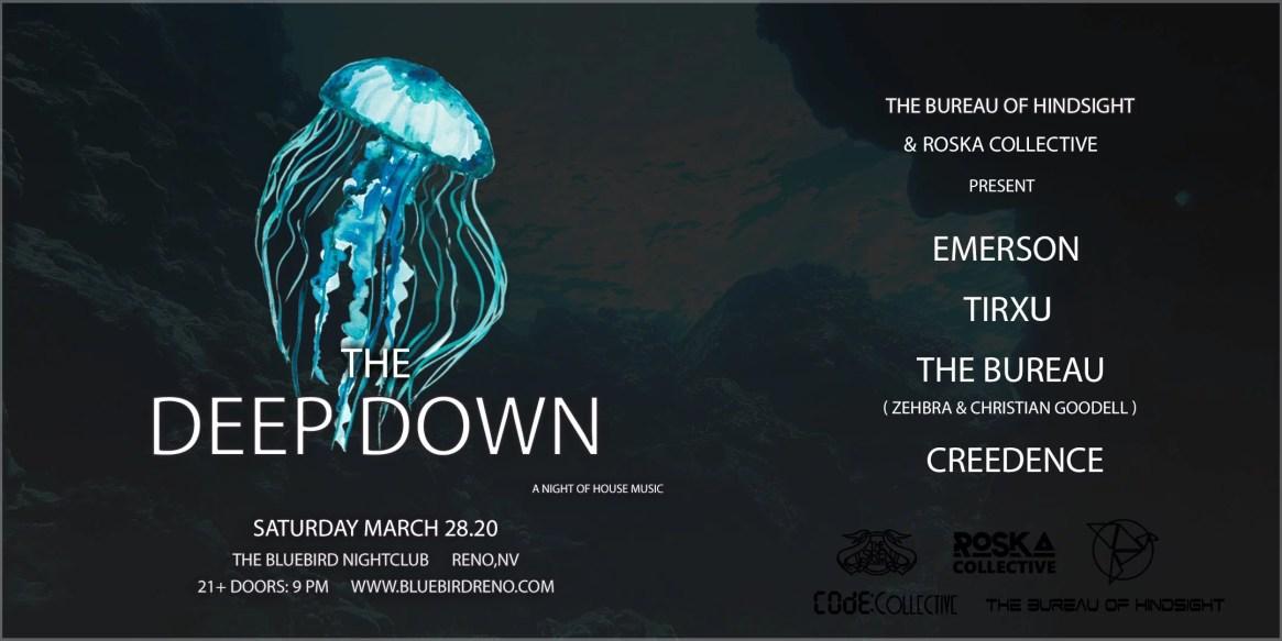 The Bluebird Reno - The Deep Down w Roska & The Bureau of Hindsight
