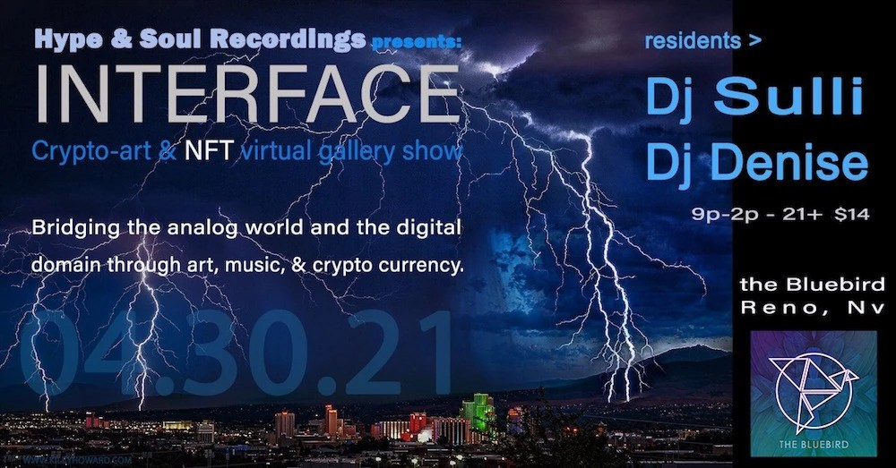 interface crypto art and nft event april 20th 2021 04 30 2021 the bluebird reno