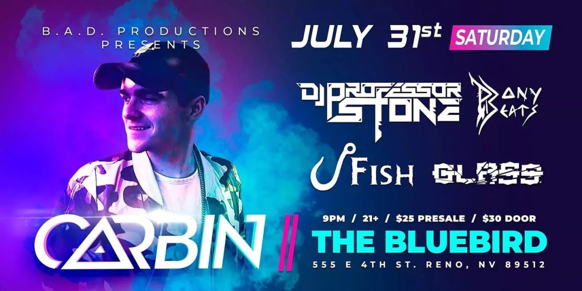 Carbin Presented By B.A.D. Productions @ The Bluebird Reno