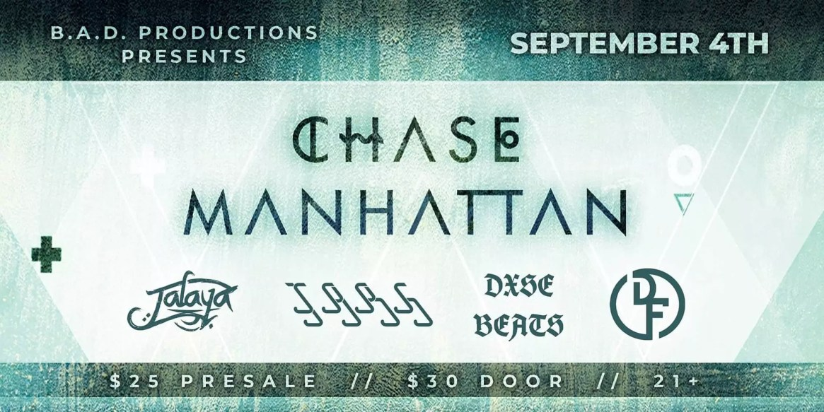 Chase Manhattan Presented by B.A.D. Productions The Bluebird Reno