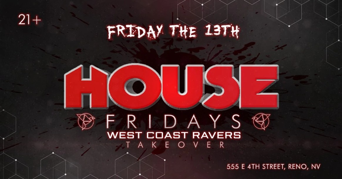 Friday the 13th West Coast Ravers Takeover