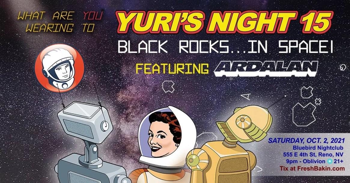 Yuri's Night 2021 Black Rocks... IN SPACE with ARDALAN