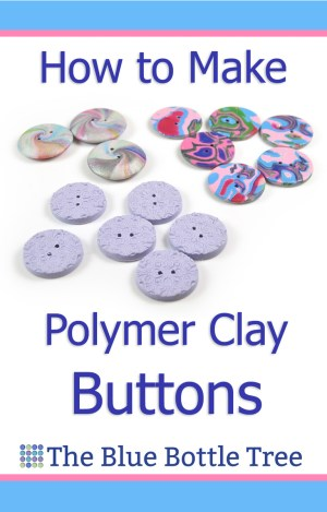 Learn how to make polymer clay buttons.