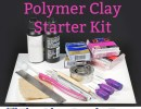 Polymer Clay Starter Kit