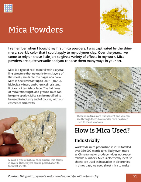 Learn about using mica, pigments, metal, and dye powders with polymer clay in this comprehensive Guide to Powders eBook.