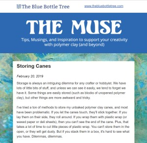 Premium email sent to subscribers to The Muse on February 20, 2019 about ways to store polymer clay canes.