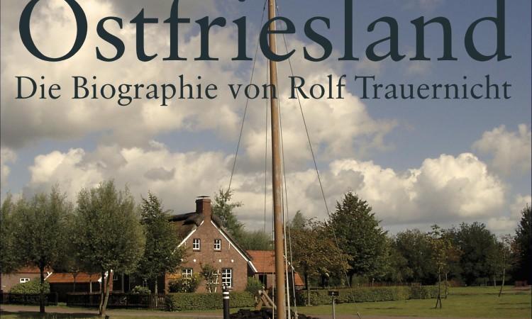 Biographie TULLUM! Ein Leben für Ostfriesland erschienen!