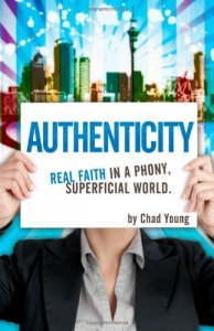 Authenticity - Real Faith in a Phony  Superficial World