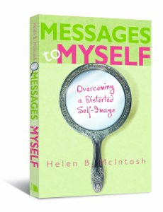 Messages to Myself - Overcoming a Distorted Self-Image