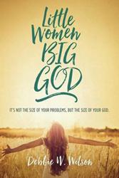 Little Women Big God