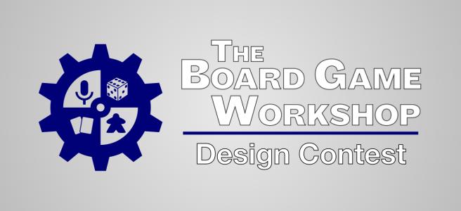 The Board Game Workshop Design Contest