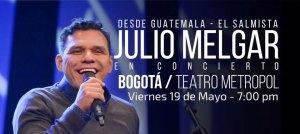 Noche de Adoración - Julio Melgar @ Teatro Metropol | Bogotá | Bogotá | Colombia