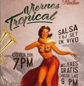 Tropical Fridays at Revellion @ Revellion Cultu - Bar | Bogotá | Bogotá | Colombia