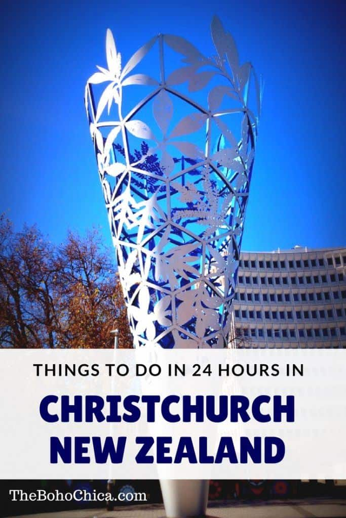 Things to do in Christchurch New Zealand with 24 hours: Sights, unmissable experiences, and hotels in Christchurch on New Zealand's South Island.