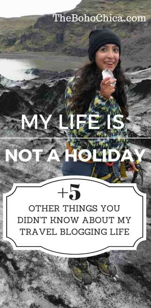 My Life is Not a Holiday And Five Other Reasons Why You Shouldn't Wish You Had My Life