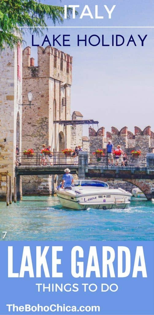 Lake Garda Holidays: Things to do in Lake Garda on the perfect Italian lakeside trip of beautiful towns, medieval architecture, fantastic views, quality wines, and amazing food!