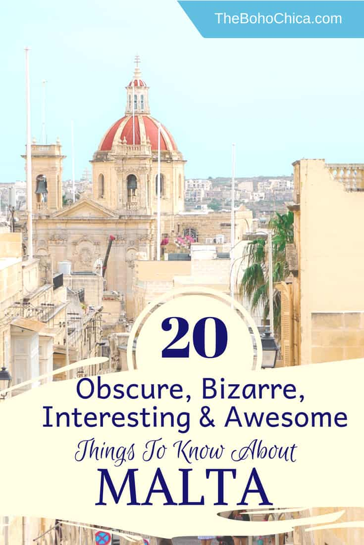 You might have not thought about Malta for you next Mediterranean trip, but there are so many reasons to plan a trip to this beautiful archipelago nation that sees over 300 days of sunshine each year. Here are some obscure, bizarre and interesting things to know about Malta. No.s 4, 8 and 17 might REALLY surprise you!