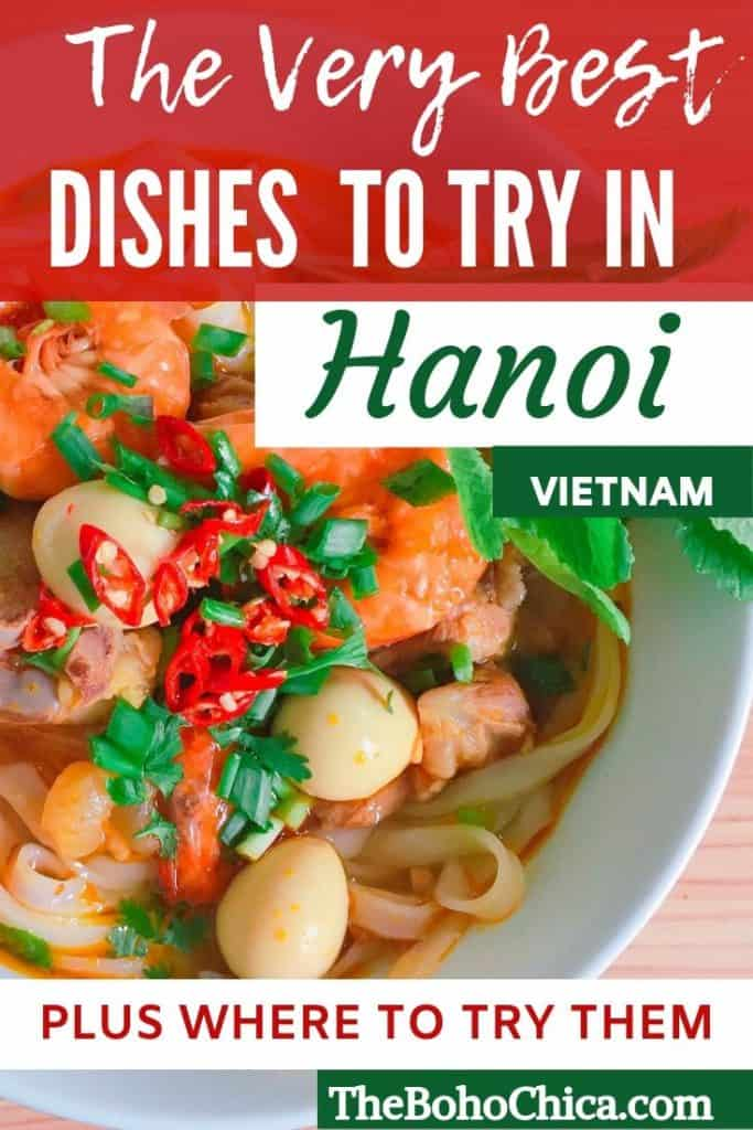 What to eat in Hanoi: From the famous noodle soup Pho to Bun Cha and Banh Mi, here's what to eat in Hanoi and where to find the best food in Hanoi. Plus tips on the best street food in Hanoi. #Hanoifood #foodinHanoi