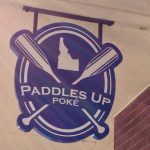 Paddles Up Poke Exterior sign