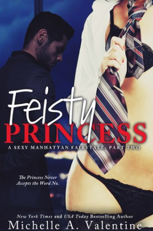 Blog Tour Review: Feisty Princess by Michelle Valentine @M_A_Valentine