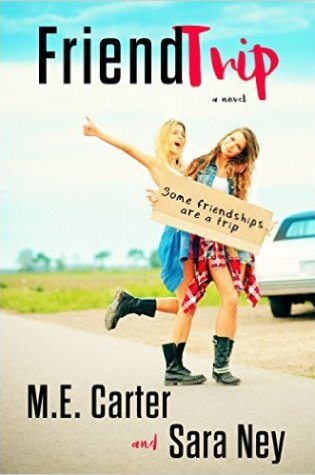 Book Review: FriendTrip by M.E. Carter and Sara Ney @AuthorMECarter @SaraNey