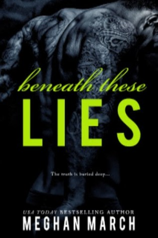 Release Day Launch: Beneath These Lies (Beneath #5) by Meghan March @Meghan_March