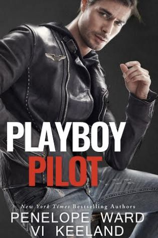 Blog Tour Review with Excerpt & Giveaway: Playboy Pilot by Vi Keeland & Penelope Ward @ViKeeland @PenelopeAuthor