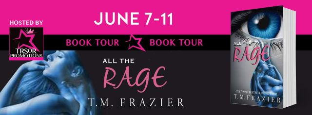 Blog Tour Review with Prologue & Giveaway: All the Rage by T.M. Frazier @TM_Frazier