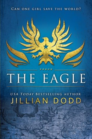 Release Day Launch: The Eagle by Jillian Dodd @JillianDodd