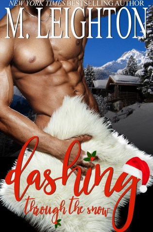 Release Day Launch: Dashing Through The Snow by M. Leighton @mleightonbooks