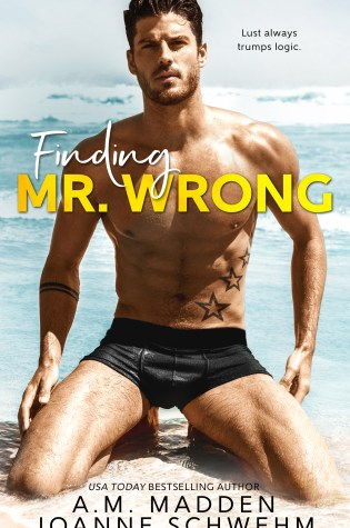 Cover Reveal: Finding Mr. Wrong by A. M. Madden & Joanne Schwehm @ammadden1 @JSchwehmBooks