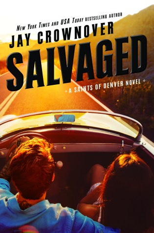 Cover Reveal: Salvaged (Saints of Denver Novel) by Jay Crownover @JayCrownover