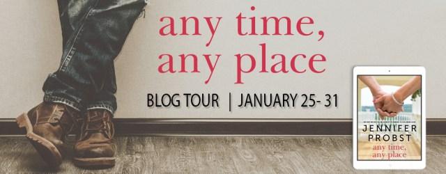 Blog Tour Review: Any Time, Any Place by Jennifer Probst @jenniferprobst