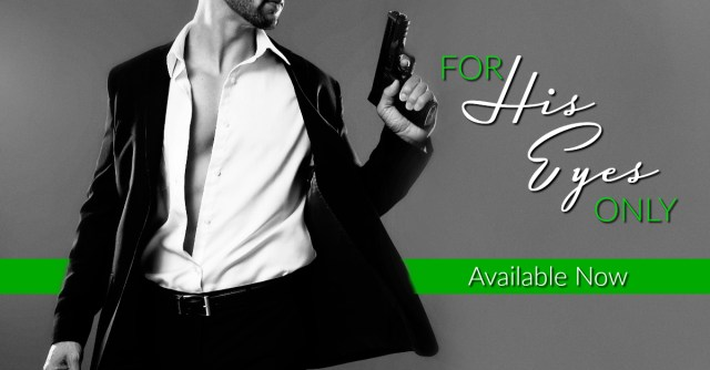 Release Day Launch with Excerpt: For His Eyes Only (Masters and Mercenaries #13) by Lexi Blake @authorlexiblake