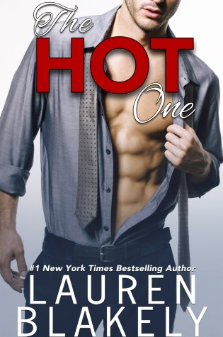 Release Day Launch with Excerpt & Giveaway: The HOT One by Lauren Blakely @LaurenBlakely3 @InkSlingerPR