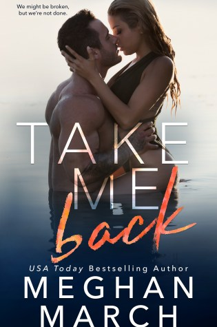 Cover Reveal: Take Me Back by Meghan March @Meghan_March