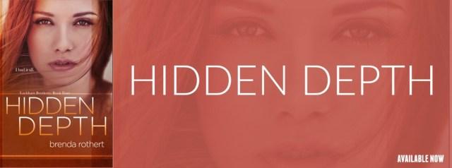 Release Day Blitz: Hidden Depth by Brenda Rothert @BrendaRothert @InkSlingerPR