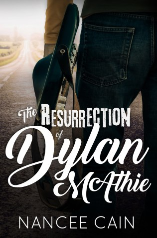 Release Day Blitz: The Resurrection of Dylan McAthie by Nancee Cain @Nancee_Cain
