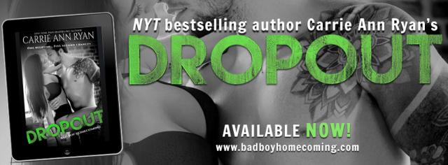 Release Day Blitz: Dropout by Carrie Ann Ryan @CarrieAnnRyan @InkSlingerPR