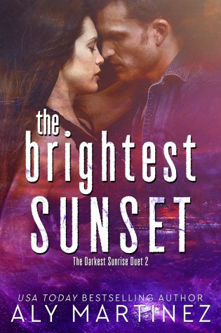 Release Day Blitz: The Brightest Sunset  by Aly Martinez @AlyMartinezAuth @InkSlingerPR