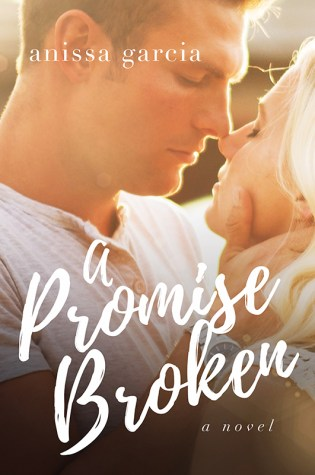 Release Week Blitz: Promise Broken by Anissa Garcia @AnissaGAuthor @Barclay_PR