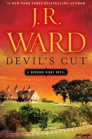Book Review: Devil's Cut (The Bourbon Kings #3) by J.R. Ward @JRWard1 @penguinrandom