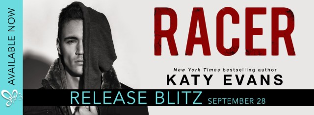 Release Day Blitz: Racer by Katy Evans @authorkatyevans @jennw23