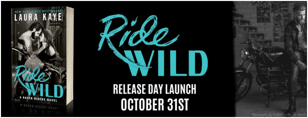 Release Day Blitz: Ride Wild by Laura Kaye @LauraKayeAuthor @InkSlingerPR