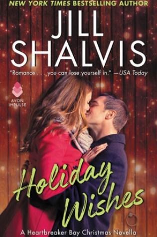 Release Day Blitz: Holiday Wishes by Jill Shalvis @JillShalvis @AvonImpulse @InkSlingerPR