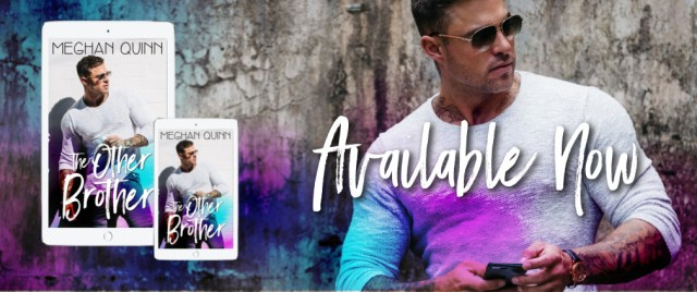 Release Day Blitz: The Other Brother by Meghan Quinn @AuthorMegQuinn @InkSlingerPR