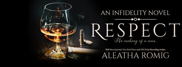 Review & Excerpt Tour: Respect - An Infidelity Stand-alone Novel  By Aleatha Romig @AleathaRomig @InkSlingerPR