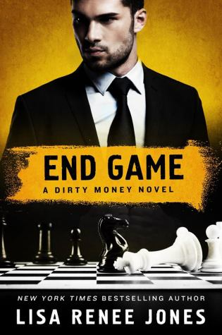 Review: End Game: A Dirty Money Novel by Lisa Renee Jones @LisaReneeJones @StMartinsPress